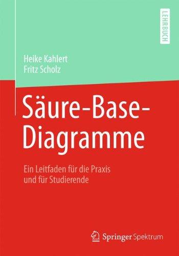 Säure-Base-Diagramme: Ein Leitfaden für die Praxis und für Studierende (German Edition)