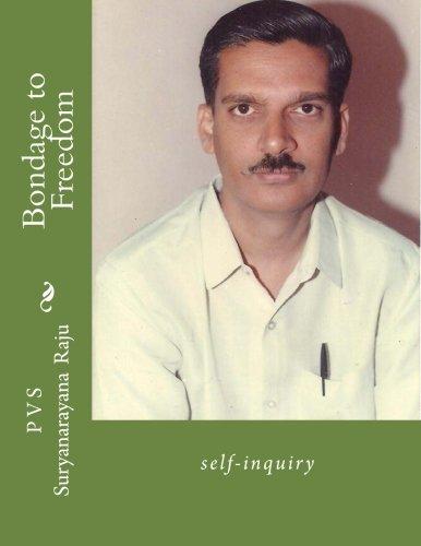 Download Bondage to Freedom: self-inquiry (Volume 1) pdf