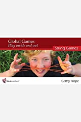 Global Games Play inside and out: String Games Paperback