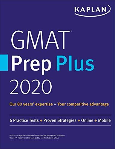 GMAT Prep Plus 2020: 6 Practice Tests + Proven Strategies + Online + Mobile (Kaplan Test Prep) por Kaplan Test Prep