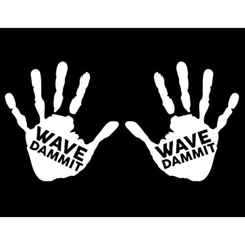 Nd268w 2 Pack Wave Dammit Hand Decal Sticker 1 Left And 1 Right
