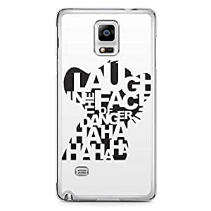 Laugh in the Face Samsung Note 4 Transparent Edge Case