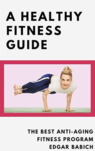 410x3xu UrL - A Healthy Fitness Guide ; The Best Anti-Aging Fitness Program