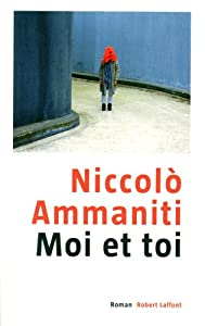 vignette de 'Moi et toi (Niccolò Ammaniti)'