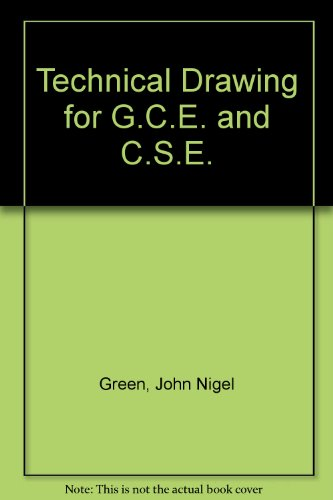 Technical Drawing for G.C.E. and C.S.E.