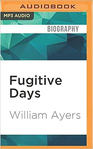 Book Fugitive Days: Memoirs of an Anti-War Activist
