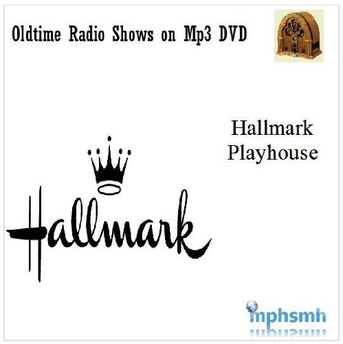HALLMARK PLAYHOUSE Old Time Radio (OTR) series (1948-1953) Mp3 DVD 68 episodes