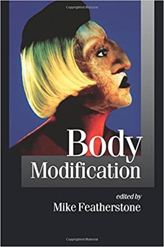 Amazon body modification published in association with body modification published in association with theory culture society 1st edition fandeluxe Gallery