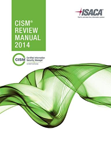 cism review manual 2014 isaca 9781604204124 amazon com books rh amazon com cism review manual 2016 torrent cism review manual 2016 pdf free download