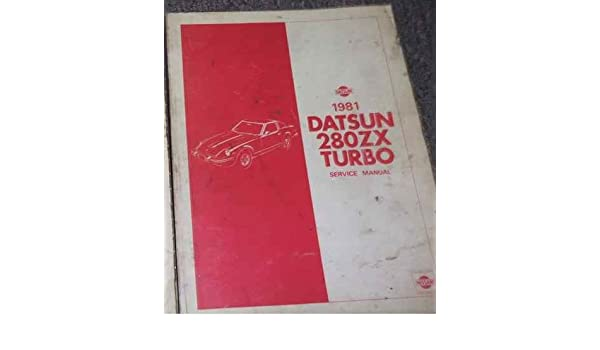 1981 NISSAN DATSUN 280ZX 280 ZX TURBO Service Shop Repair Manual OEM 81: nissan: Amazon.com: Books