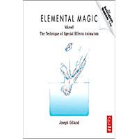 Elemental Magic , Volume 2: The Technique of Special Effects Animation (Animation Masters Title)