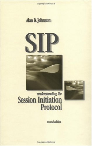 Download S I P: Understanding the Session Initiation Protocol (Artech House Telecommunications Library) Pdf