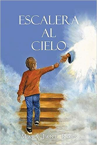 ESCALERA AL CIELO: Amazon.es: Ross, Mary Jane: Libros