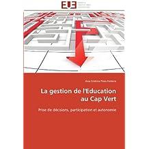 LA GESTION DE L EDUCATION AU CAP VERT