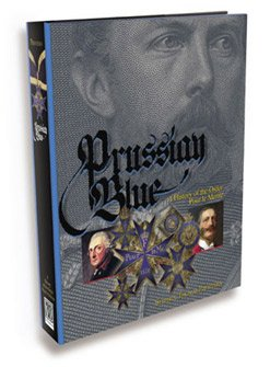 (Prussian Blue - A History of the Order Pour Le Merite)