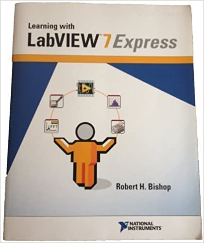Book Learning with LabVIEW 7 Express 1st edition by Bishop, Robert H. (2004)