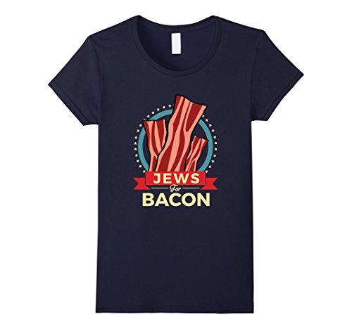 Women's Jews For Bacon T-Shirt - Kosher Bacon Lovers Dream Medium Navy