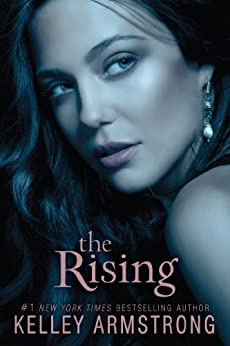 The Rising (Darkness Rising Book 3) by [Armstrong, Kelley]