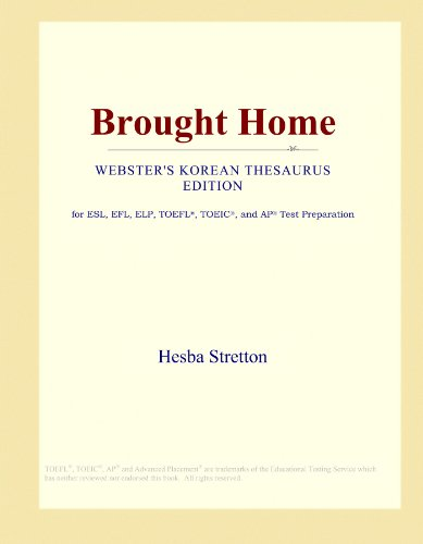 Brought Home (Webster's Korean Thesaurus Edition) by ICON Group International, Inc.