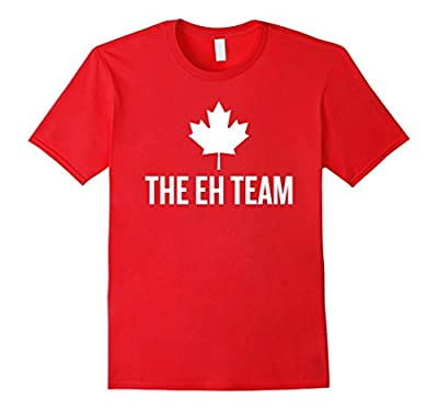 The Eh Team Canada T-shirt Funny Mapple Leaf