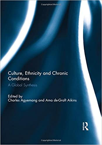 Culture, Ethnicity and Chronic Conditions: A Global