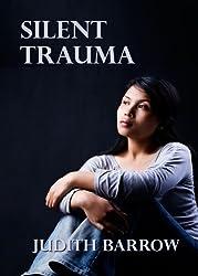 Silent Trauma (English Edition)