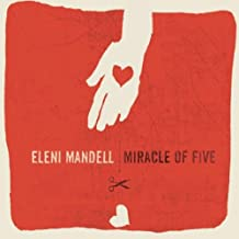 Miracle of Five by Eleni Mandell (2007-03-16)