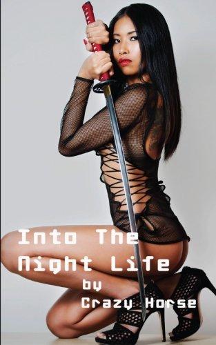 Into The Night Life: Bangkok, Singapore, Jakarta, Shanghai, Pattaya