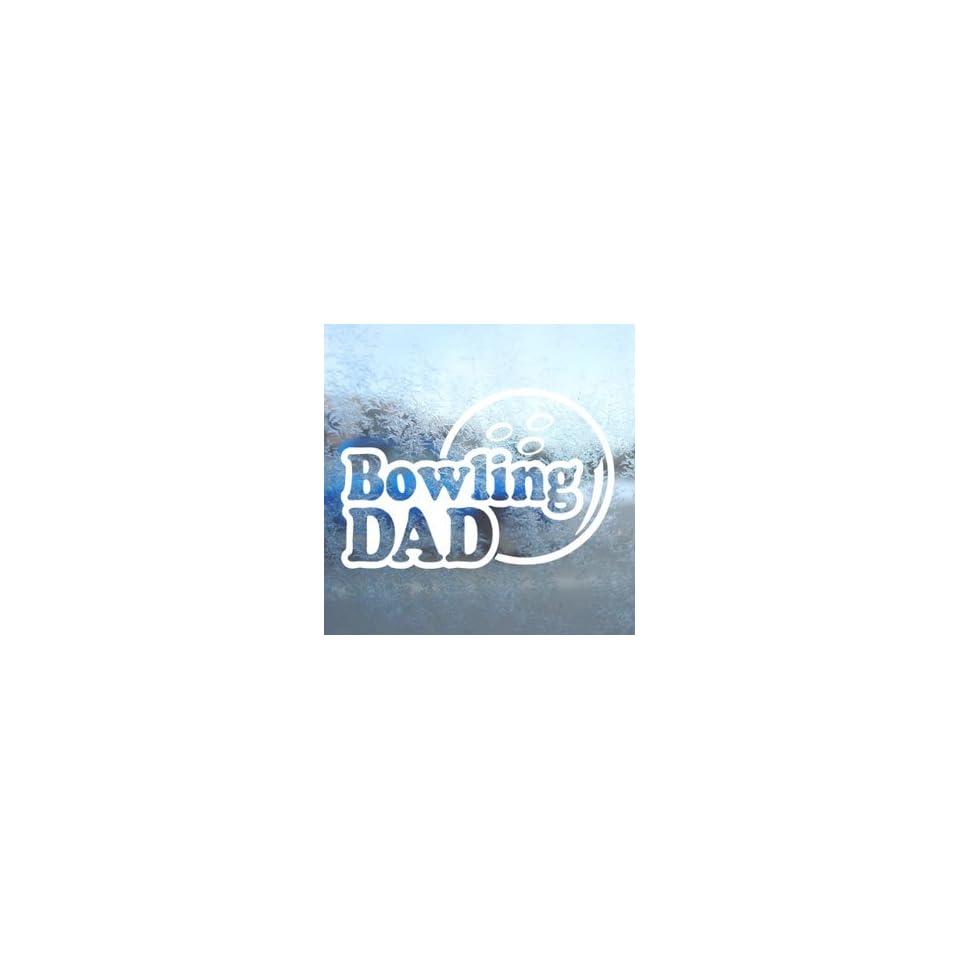 Bowling Dad White Decal Car Laptop Window Vinyl White Sticker