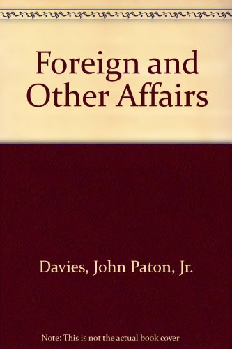Foreign and other affairs