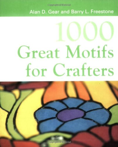 1000 Great Motifs for Crafters