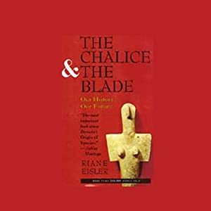The Chalice and the Blade Audiobook
