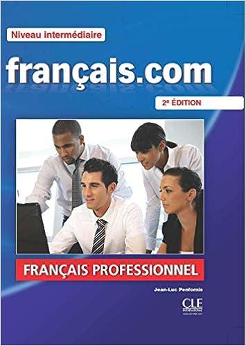 Francais Com Nouvelle Edition Livre De L Eleve 2 Dvd Rom