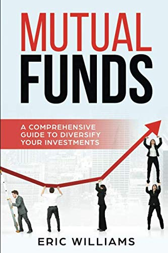 410xrPOiclL - Mutual Funds: A Comprehensive Guide to Diversify your Investments