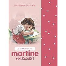 MARTINE VIVE L'ÉCOLE (COFFRET JE COMMENCE À LIRE)
