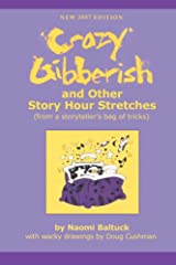 Crazy Gibberish: And Other Story Hour Stretches Paperback