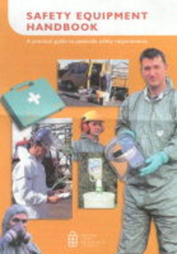 Safety Equipment Handbook: A Practical Guide to Pesticide Safety Requirements