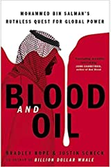 Blood and Oil Mohammed bin Salmans Ruthless Quest for Global Power The Explosive New Book Hardcover 1 Sept 2020 Hardcover