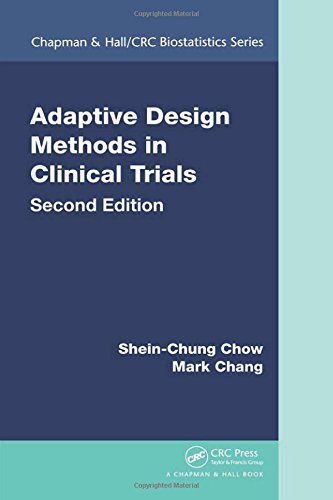 Adaptive Design Methods in Clinical Trials, Second Edition (Chapman & Hall/CRC Biostatistics Series) -  Shein-Chung Chow, 2nd Edition, Hardcover