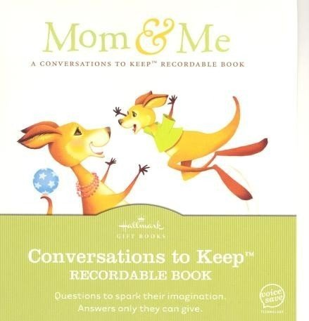 Mom and Me Conversations to Keep Recordable Storybook