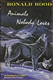 img - for Animals Nobody Loves: The Fascinating Story of Varmints (SIGNED COPY) book / textbook / text book