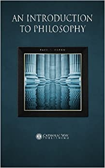 An Introduction to Philosophy by Paul J. Glenn (2014-02-06)