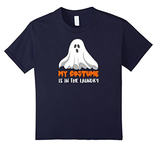 Kids My Costume is in the Laundry Ghost Halloween T-Shirt Shirt 12 Navy (Halloween Costumes Without Really Dressing Up)