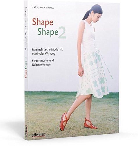 Shape Shape 2 - Minimalistische Mode mit maximaler Wirkung ...