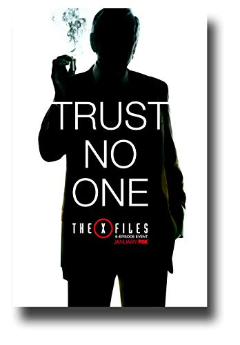 Trust Poster - The X Files Poster TV Show Promo 11 x 17 inches Reboot Both Trust No One Smoking