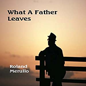 What a Father Leaves Audiobook