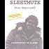 Sleetmute: A True Story of Alaska