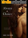 Always A Choice (The Choices Trilogy #2)