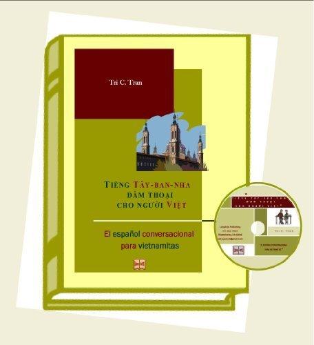 Conversational Spanish for Vietnamese Speakers - Tiêng Tây-ban-nha dam thoai cho nguoi - Tay Ban