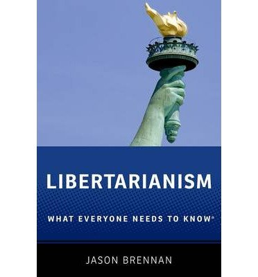 Download [(Libertarianism: What Everyone Needs to Know)] [Author: Jason Brennan] published on (January, 2013) PDF